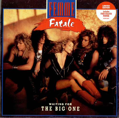 Femme Fatale - Waiting For The Big One