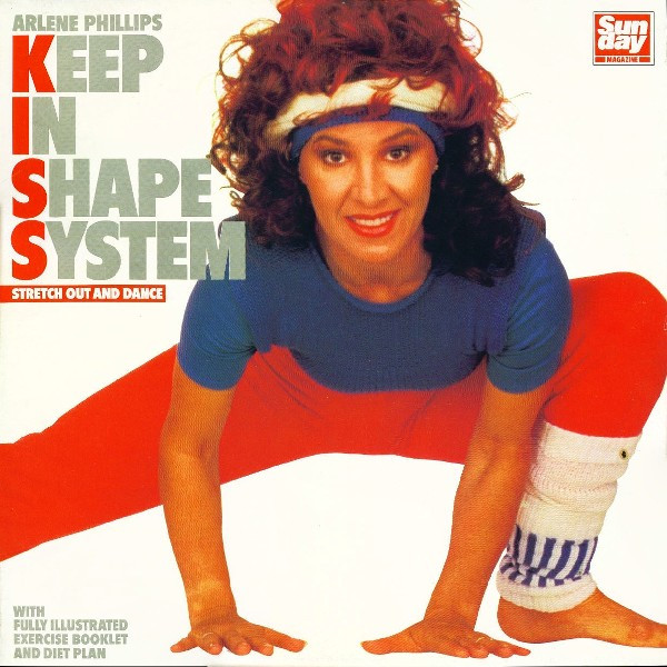 Arlene Phillips - Keep In Shape System - Stretch Out And Dance