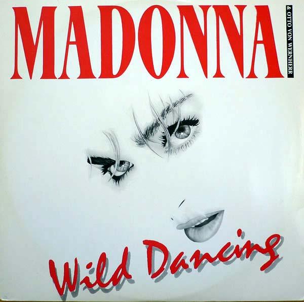 Madonna & Otto Von Wernherr - Wild Dancing