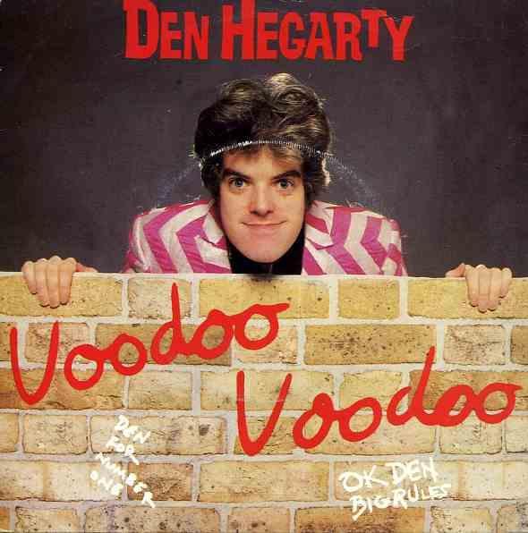 Den Hegarty - Voodoo Voodoo