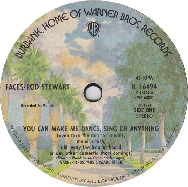 Faces / Rod Stewart ? - You Can Make Me Dance, Sing Or Anything