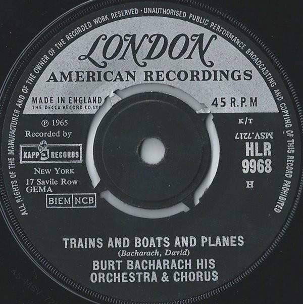 Burt Bacharach His Orchestra & Chorus - Trains And Boats And Planes