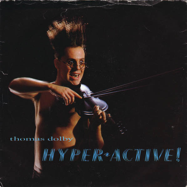 Thomas Dolby - Hyperactive!