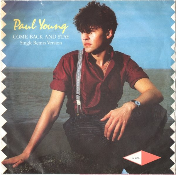 Paul Young - Come Back And Stay (Single Remix Version)