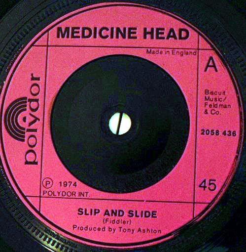 Medicine Head - Slip And Slide
