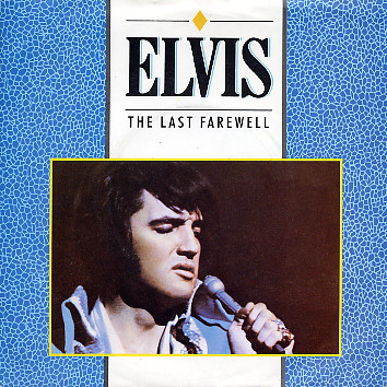Elvis Presley - The Last Farewell