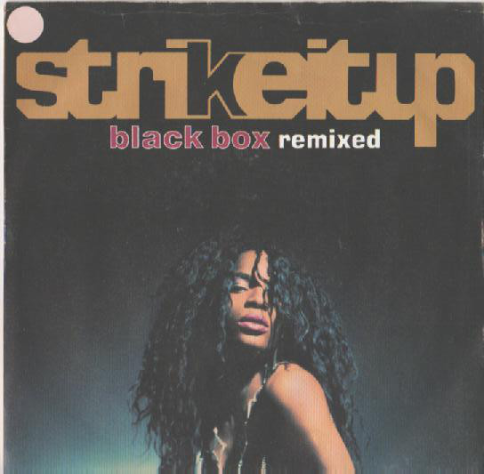 Black Box - Strike It Up (Remixed)