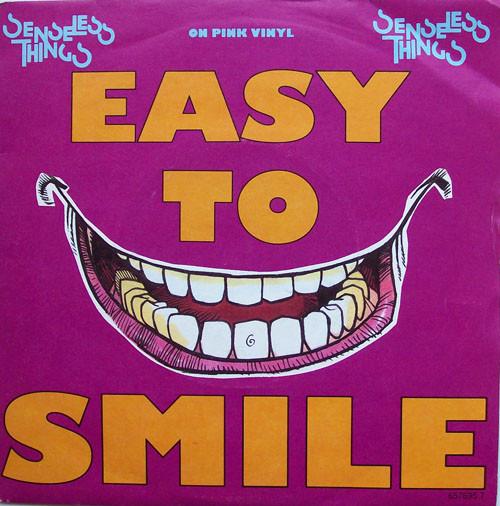Senseless Things - Easy To Smile