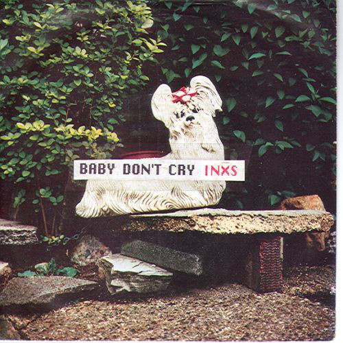 INXS - Baby Don't Cry