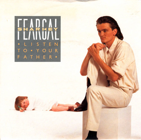 Feargal Sharkey - Listen To Your Father