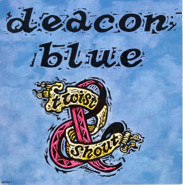 Deacon Blue - Twist And Shout