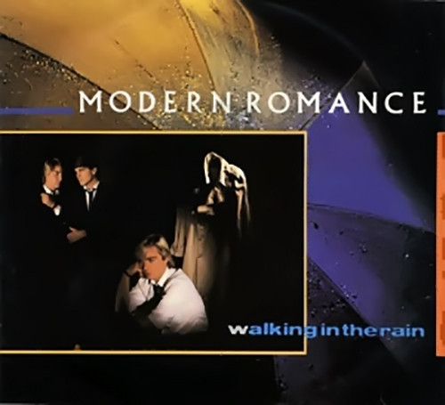 Modern Romance - Walking In The Rain