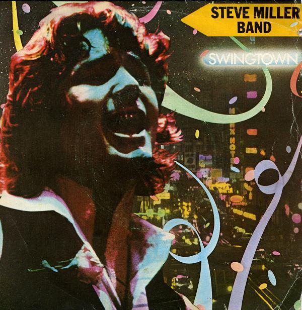 Steve Miller Band - Swingtown