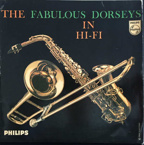 Tommy Dorsey And His Orchestra - The Fabulous Dorseys In Hi-Fi