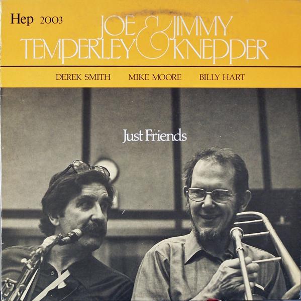 Joe Temperley & Jimmy Knepper - Just Friends