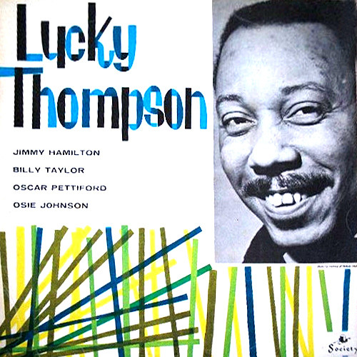 Lucky Thompson - Lucky Thompson