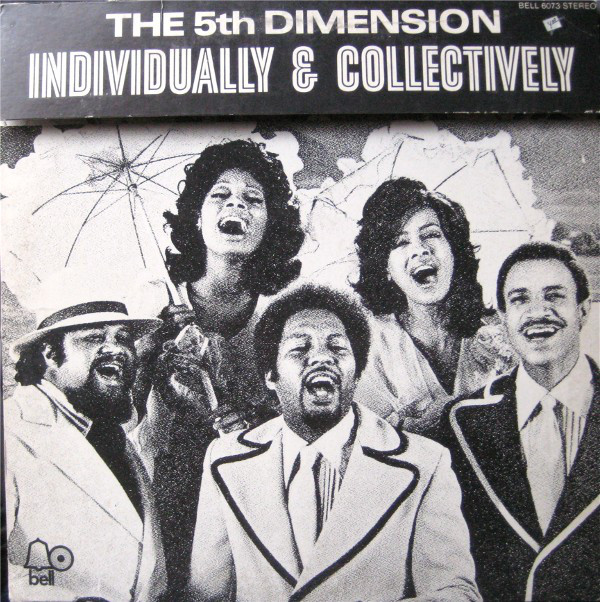 The 5th Dimension - Individually & Collectively