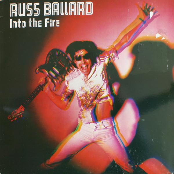 Russ Ballard & The Barnet Dogs -  Into The Fire