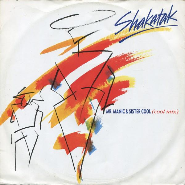 Shakatak - Mr. Manic & Sister Cool (Cool Mix)