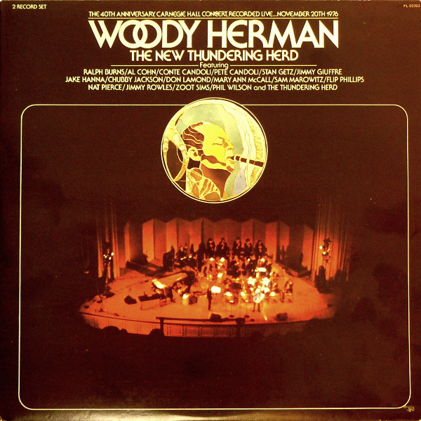 Woody Herman & The New Thundering Herd -  The 40th Anniversary, Carnegie Hall Concert