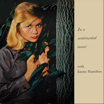 Jimmy Hamilton - In A Sentimental Mood
