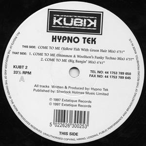 HYPNO TEK - COME TO ME