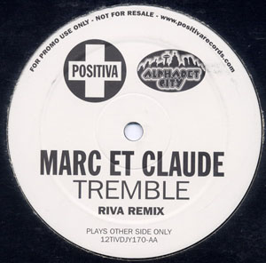 MARC ET CLAUDE - TREMBLE (REMIXES)