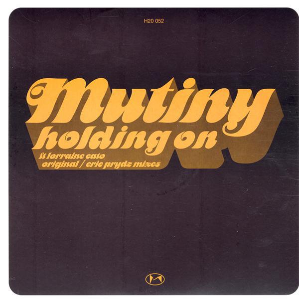 MUTINY - Holding On