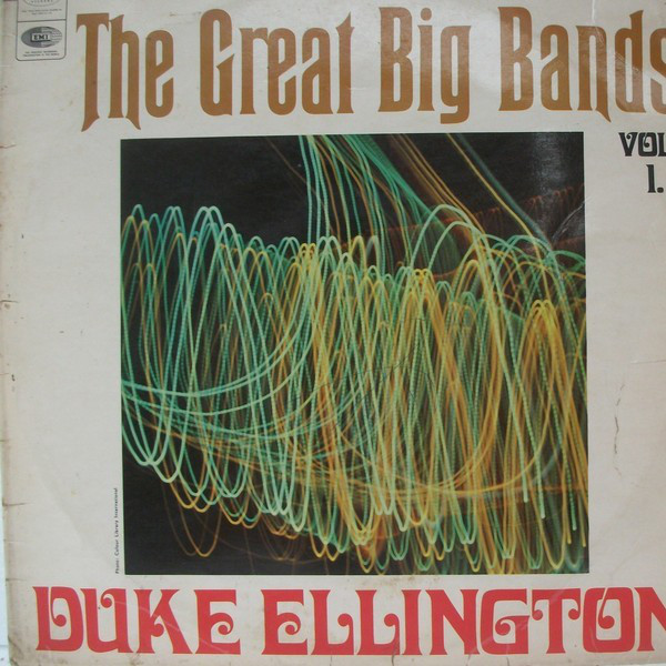 Duke Ellington And His Orchestra - The Great Big Bands - Volume 1
