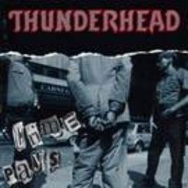 Thunderhead - Crime Pays