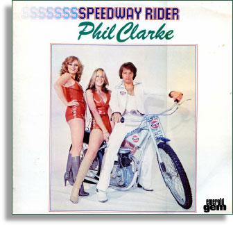 Phil Clarke - Speedway Rider