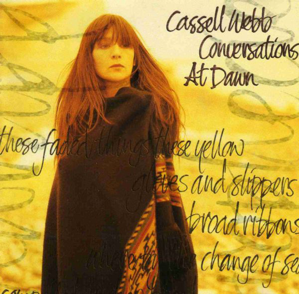 Cassell Webb - Conversations At Dawn