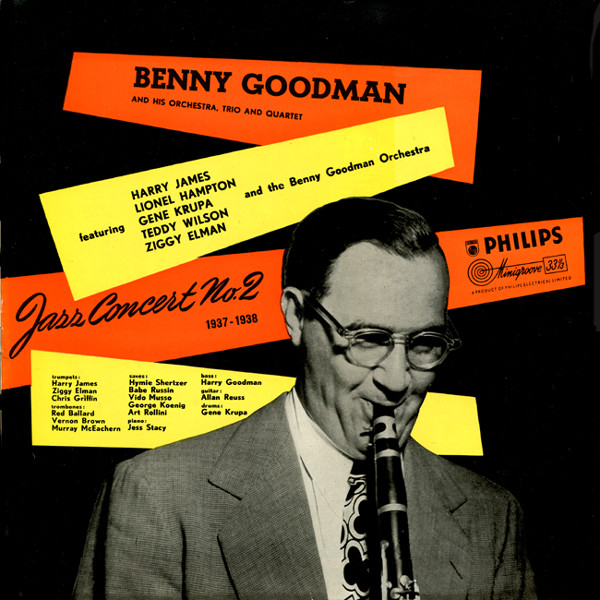 Benny Goodman And His Orchestra, Trio & Quartet -  Jazz Concert No.2 1937-1938