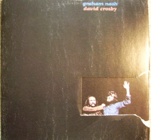 Graham Nash David Crosby - Graham Nash David Crosby