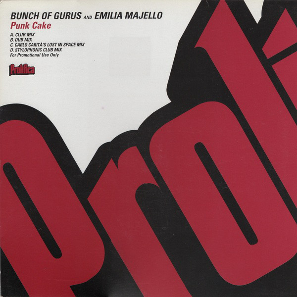 Bunch Of Gurus And Emilia Majello - Punk Cake