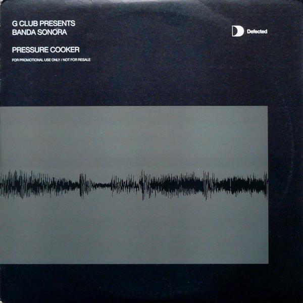 G Club Presents Banda Sonora - Pressure Cooker