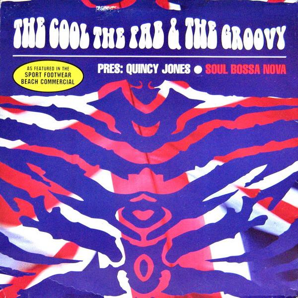 Cool, The, Fab, The & Groovy - Soul Bossa Nova