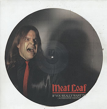 Meat Loaf - If You Really Want To (Alternative Version)