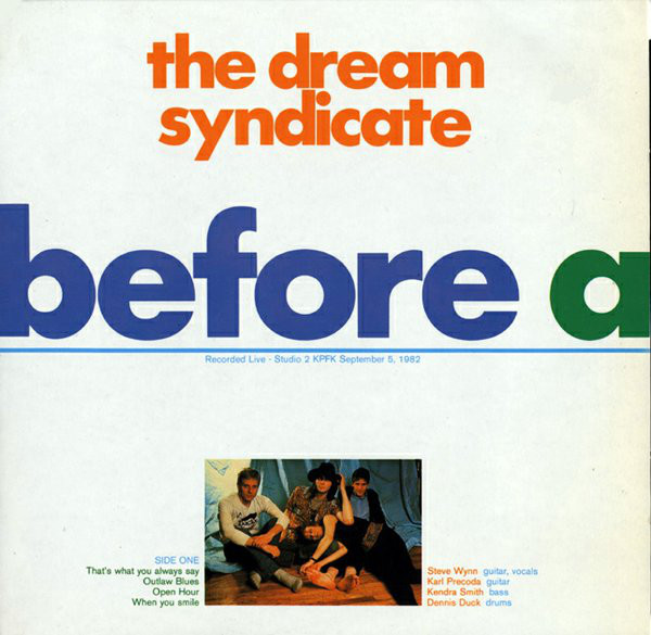 The Dream Syndicate - Before And After