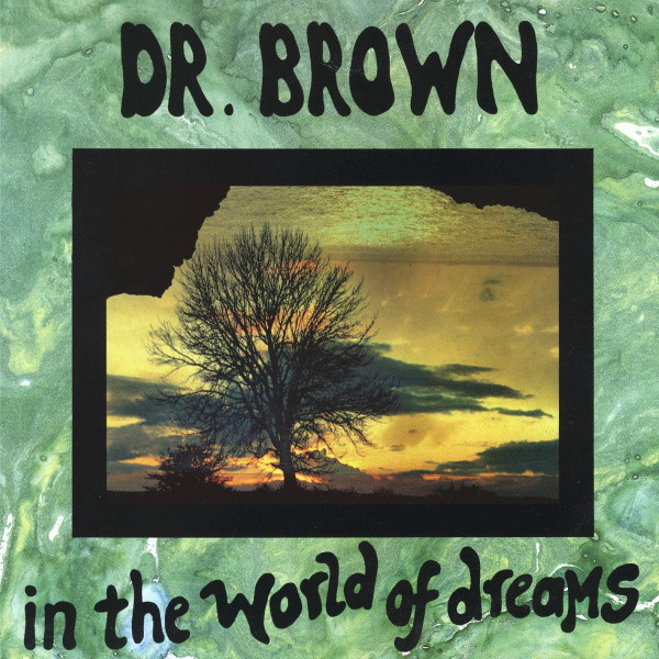 Dr. Brown - In The World Of Dreams