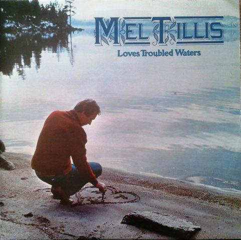 Mel Tillis - Loves Troubled Waters (white label promo)