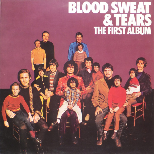 Blood, Sweat & Tears - The First Album