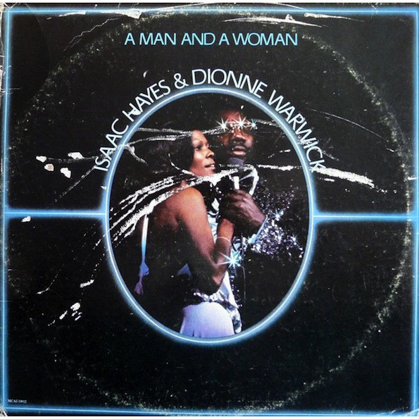 Isaac Hayes And Dionne Warwick - A Man And A Woman