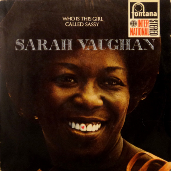 Sarah Vaughan With The Kirk Stuart Trio - Who Is This Girl Called Sassy