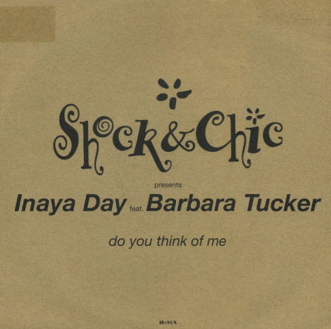 Shock & Chic Presents Inaya Day -  Do You Think Of Me?
