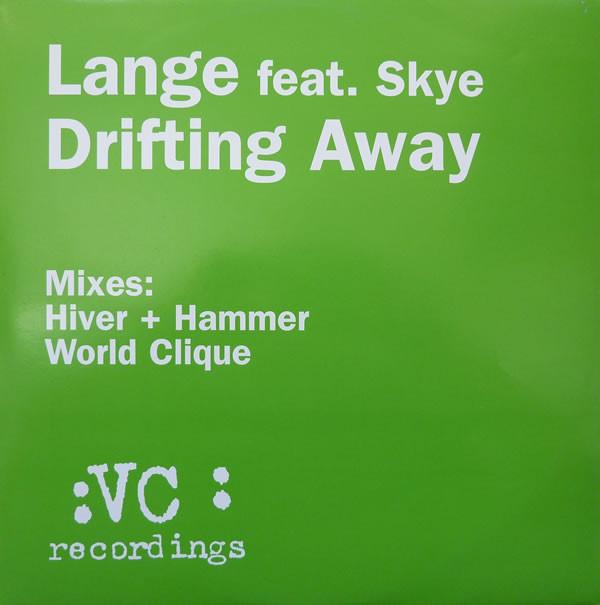 Lange Feat. Skye - Drifting Away (Remixes)