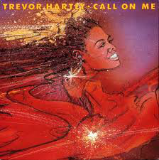 Trevor Hartly - Call On Me