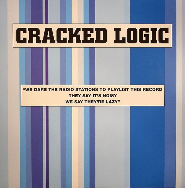Cracked Logic - We Dare The Radio Stations To Playlist