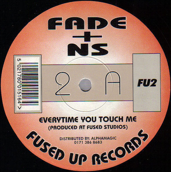 Fade + NS / DJ Fade - Everytime You Touch Me / Perfect Motion
