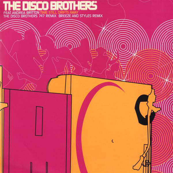 The Disco Brothers Feat. Andrea Britton - Time Still Drifts Away